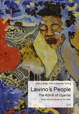 Lawino's People: The Acholi of Uganda