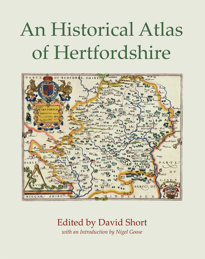 Historical Atlas of Hertfordshire, An