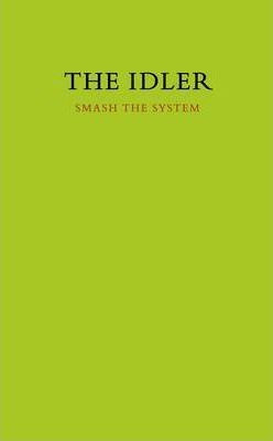 Idler, The 42: Smash The System