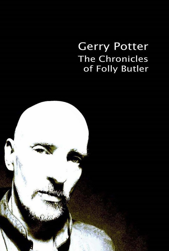 Chronicles of Folly Butler, The