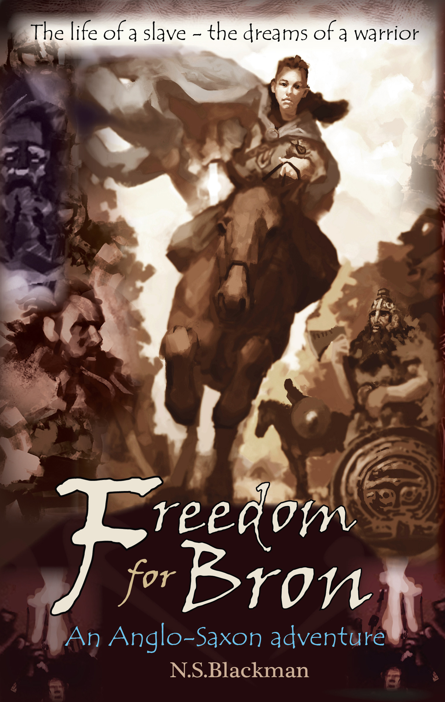 Freedom for Bron: An Anglo-Saxon adventure