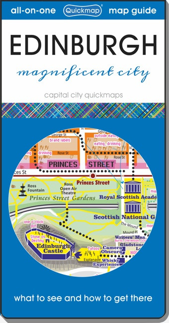 Edinburgh Magnificent City: Map & Guide [quickmap]