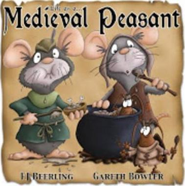 Life as a Medieval Peasant ISBN 9780993384219