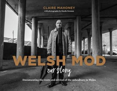 Welsh Mod: Our Story