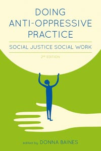 Doing Anti-Oppressive Practice: 2nd Edition