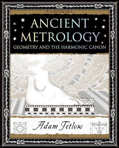 Ancient Metrology: Geometry and the Harmonic Canon