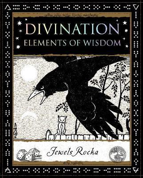 Divination: Elements of Wisdom