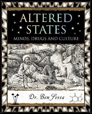 Altered States: Minds, Drugs and Culture