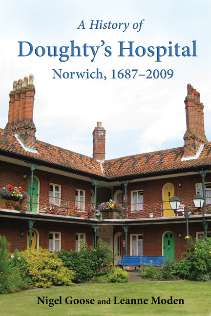 History of Doughty's Hospital, Norwich, 1687-2009
