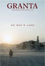 Granta 134 Winter 2016 No Man's Land