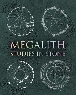 Megalith: Studies in Stone 9781907155277