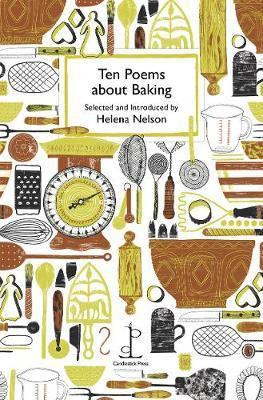 Ten Poems about Baking