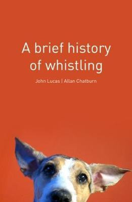 9781907869990 a Brief History of Whistling