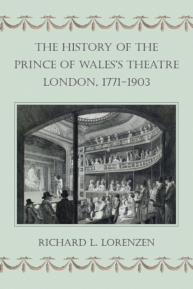 History of the Prince of Wales's Theatre, London 1771-1903