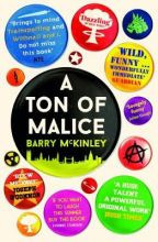 A Ton of Malice: The Half-Life of an Irish Punk in London