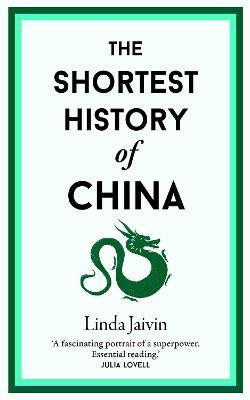 Shortest History Of China, The