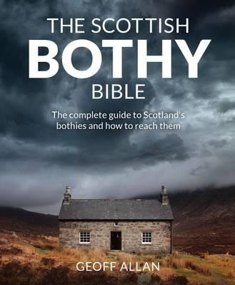 Scottish Bothy Bible