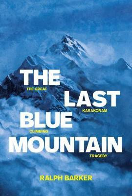 The The Last Blue Mountain is the heart-rending true story of the 1957 expedition to Mount Haramosh in the Karakoram range in Pakistan. An avalanche leaves four young climbers stranded in a snow basin, desperately endeavouring to avoid an icy grave. Ralph
