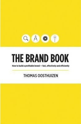 The Brand Book - cover - How to build a profitable brand- fast - ISBN 9781920292140