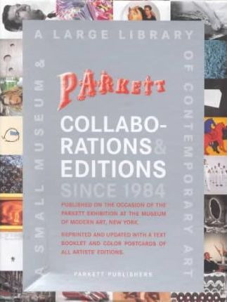 Parkett Postcards 2004: Collaborations & Editions since 1984