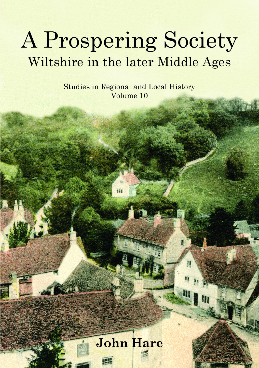 Prospering Society, A: Wiltshire in the Later Middle Ages