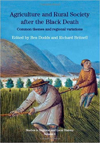 Agriculture and Rural Society after the Black death