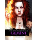 Apprentice Journals II: Gemini, The