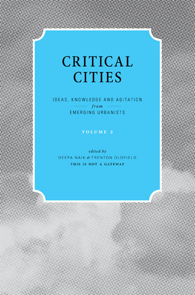 Critical Cities: Volume 2
