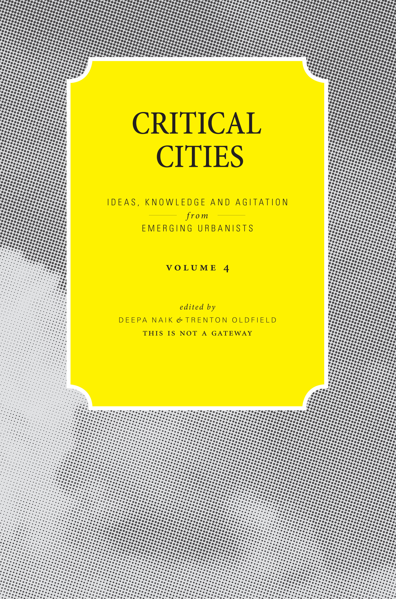 Critical Cities: Volume 4