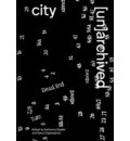 City [un]archived