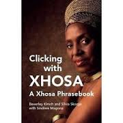 Clicking with Xhosa - A Xhosa Phrasebook