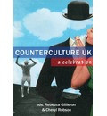 Counterculture UK- a celebration