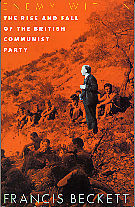 Enemy Within: Rise and Fall Of British Communist Party