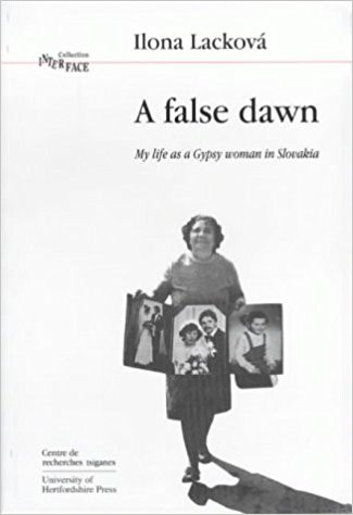 False Dawn, A: My Life as a Gypsy Woman in Slovakia