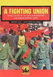 Fighting Union, A: An oral history of the South African