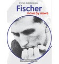 Fischer: Move by Move