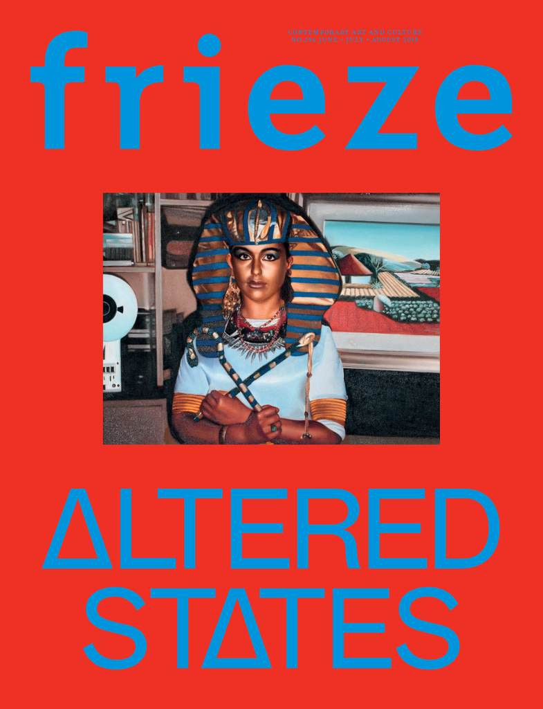 Frieze 196 June July August 2018 Altered States 9770962067038