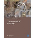 Frozen Conflicts in Europe