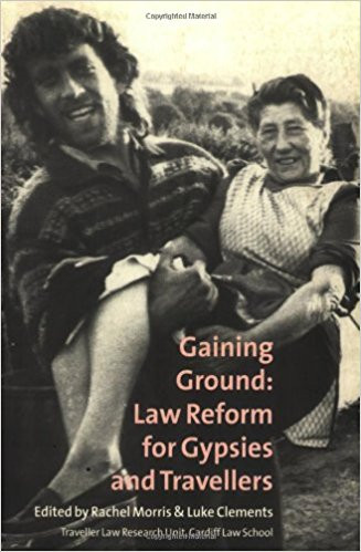 Gaining Ground: Law Reform for Gypsies and Travellers