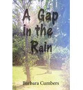 Gap in the Rain, A