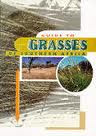 Guide to Grasses of Southern Africa [REVISED EDITION]