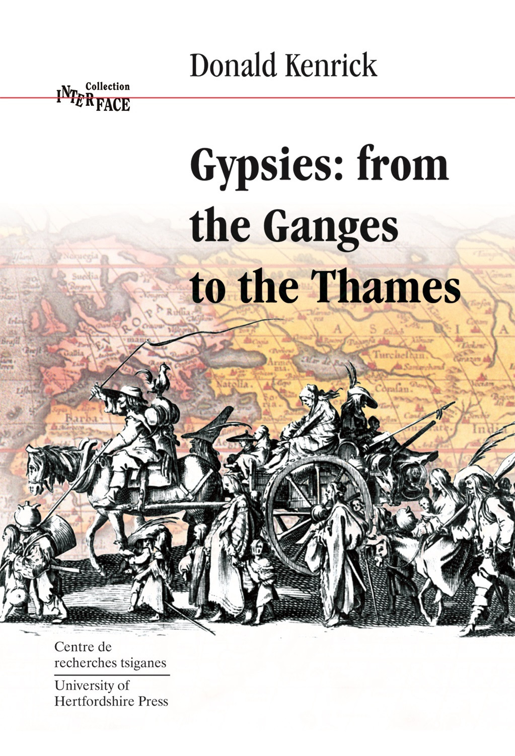 Gypsies: from the Ganges to the Thames