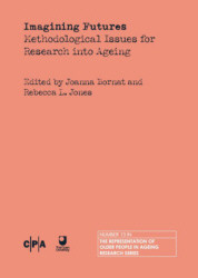 Imagining Futures: Method. Issues for Research into Ageing