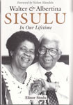 In Our Lifetime: Walter And Albertina Sisulu