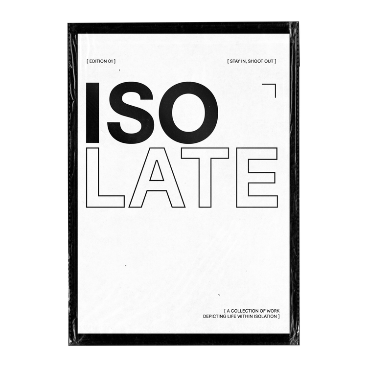 Isolate Zine Edition 01 2020 Stay In, Shoot Out