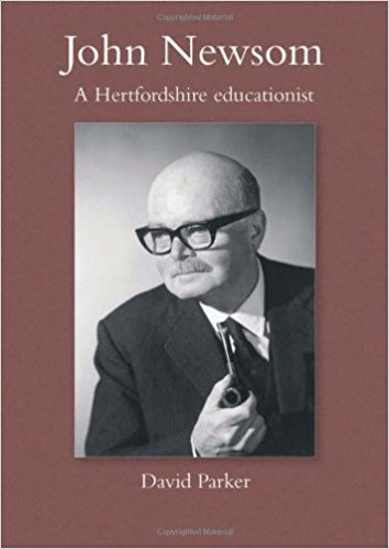 John Newsom: A Hertfordshire Educationalist