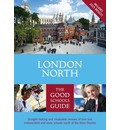 London North: The Good Schools Guide [2nd ed. 2015]