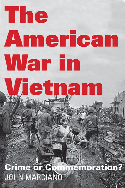 American War in Vietnam. Crime or Commemoration?