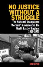 No Justice Without a Struggle: the national Unemployed