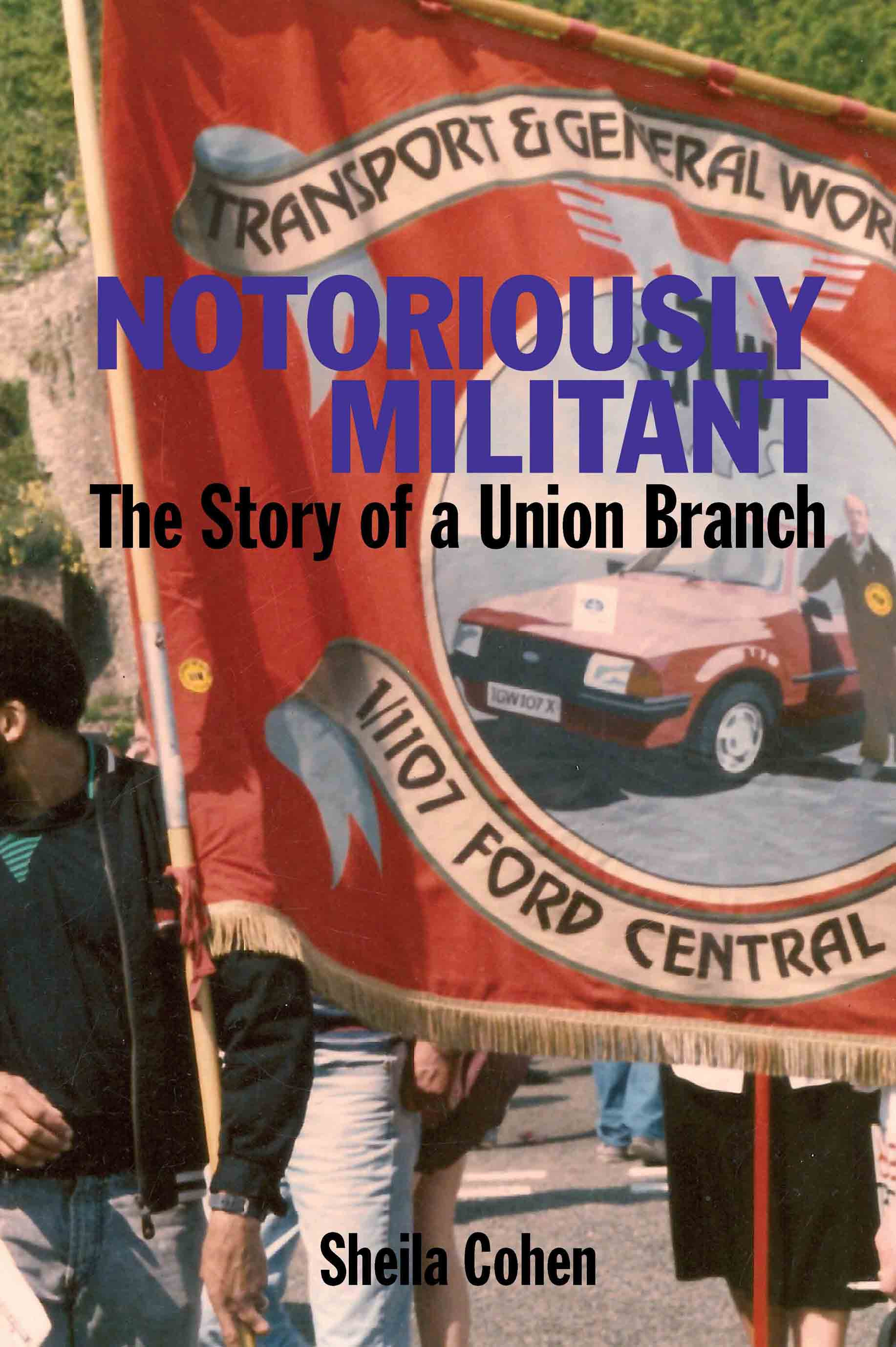Notoriously Militant: The Story of a Militant Branch